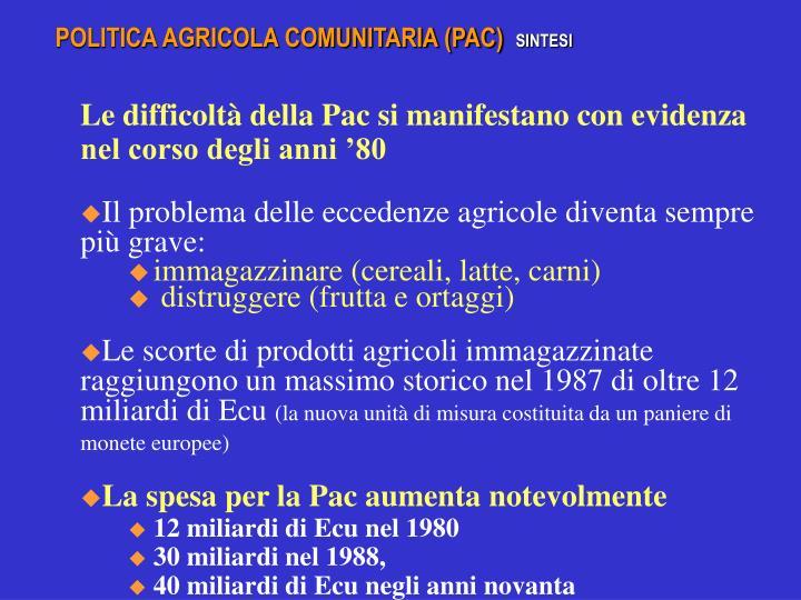 POLITICA AGRICOLA COMUNITARIA (PAC)