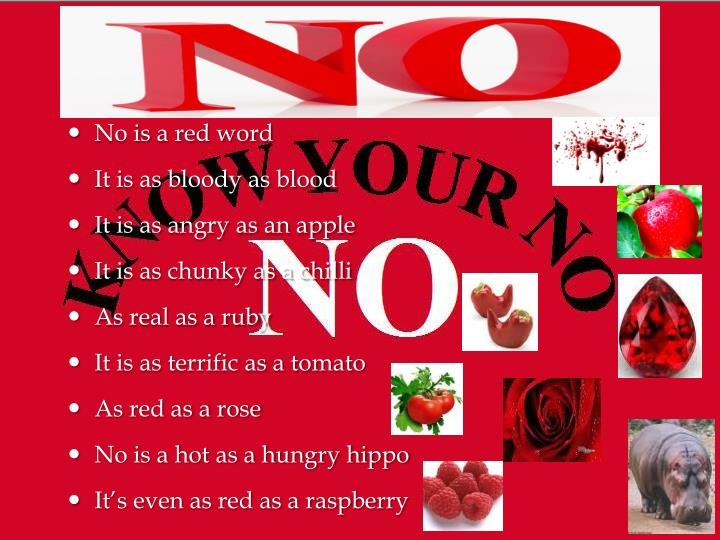 No is a red word