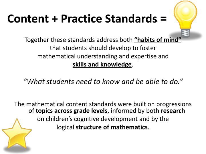 Content + Practice Standards