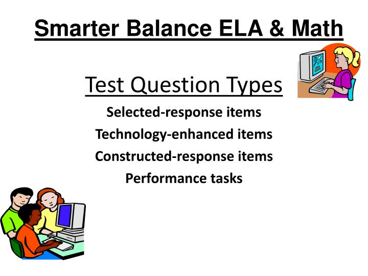 Smarter Balance ELA & Math