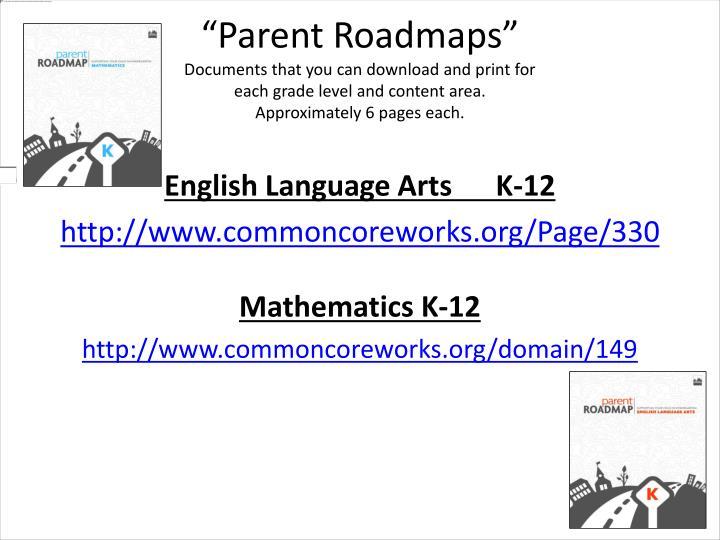 """""""Parent Roadmaps"""""""