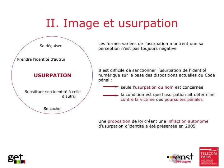 II. Image et usurpation