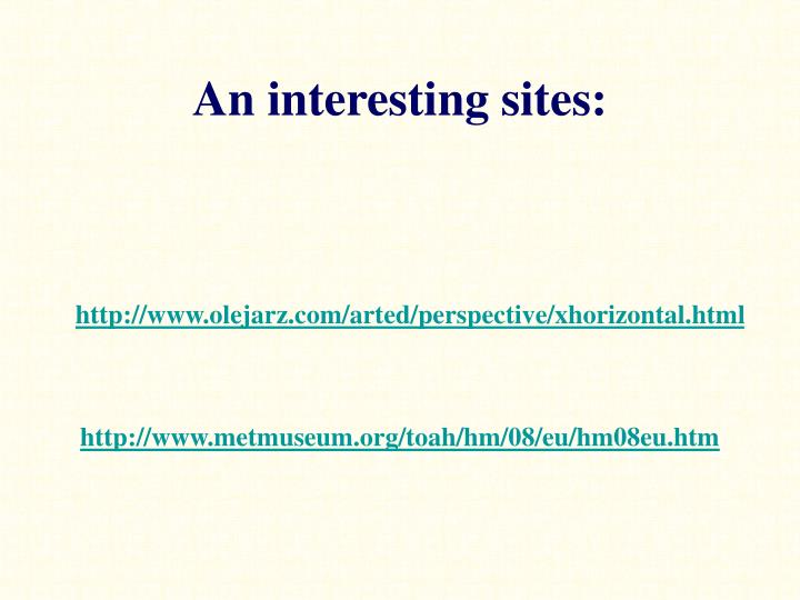 An interesting sites: