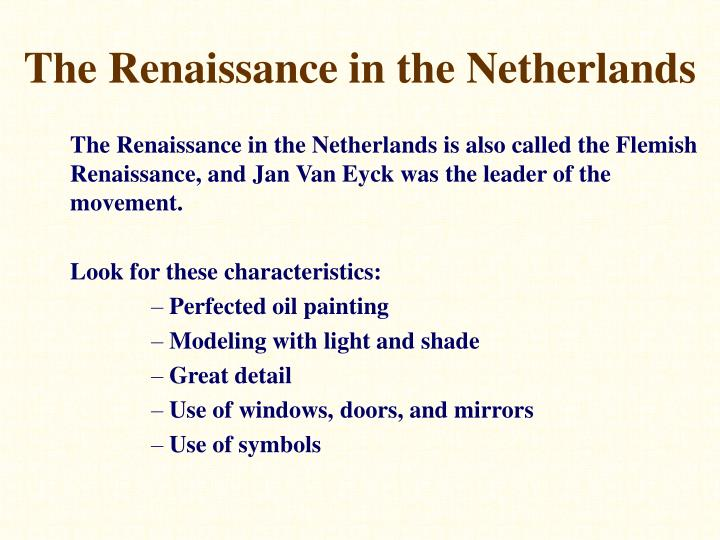 The Renaissance in the Netherlands