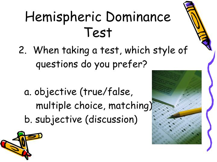 Hemispheric Dominance Test