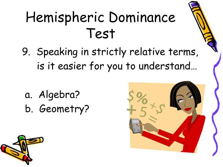 Hemispheric Dominance Test
