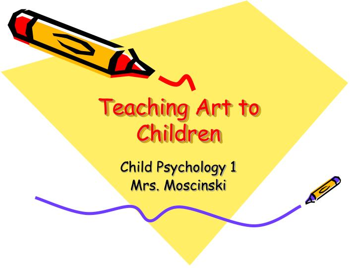 Teaching Art to Children