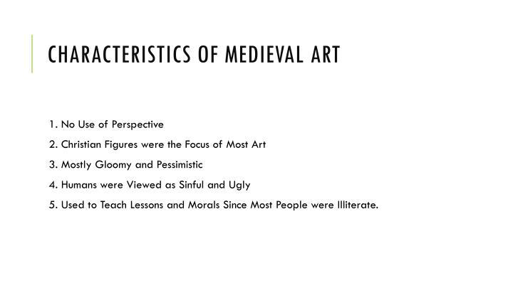 Characteristics of Medieval Art
