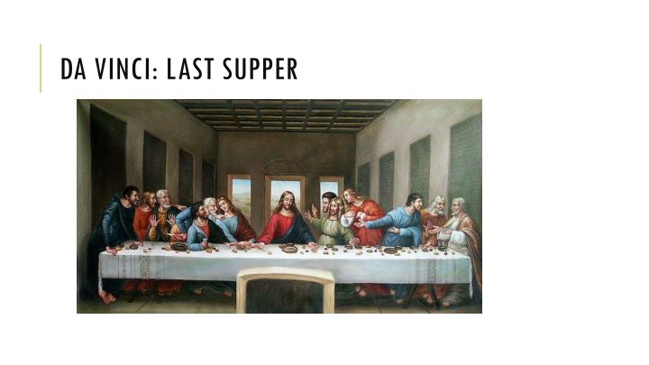 Da Vinci: Last Supper