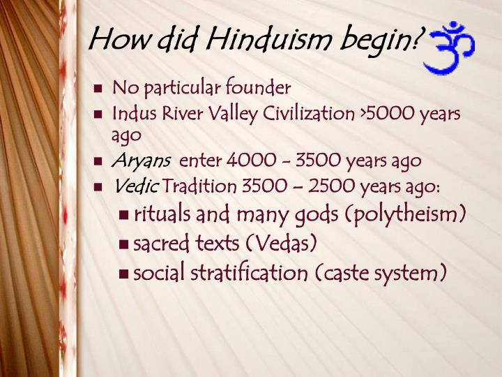 How did Hinduism begin?