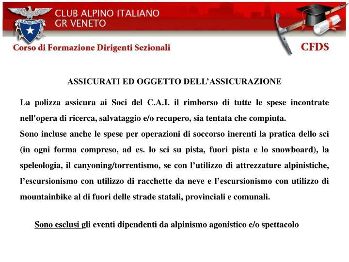 ASSICURATI ED OGGETTO DELL'ASSICURAZIONE