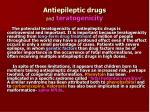 antiepileptic drugs and teratogenicity