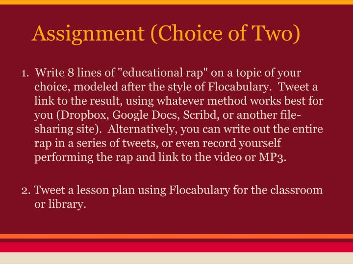 Assignment (Choice of Two)