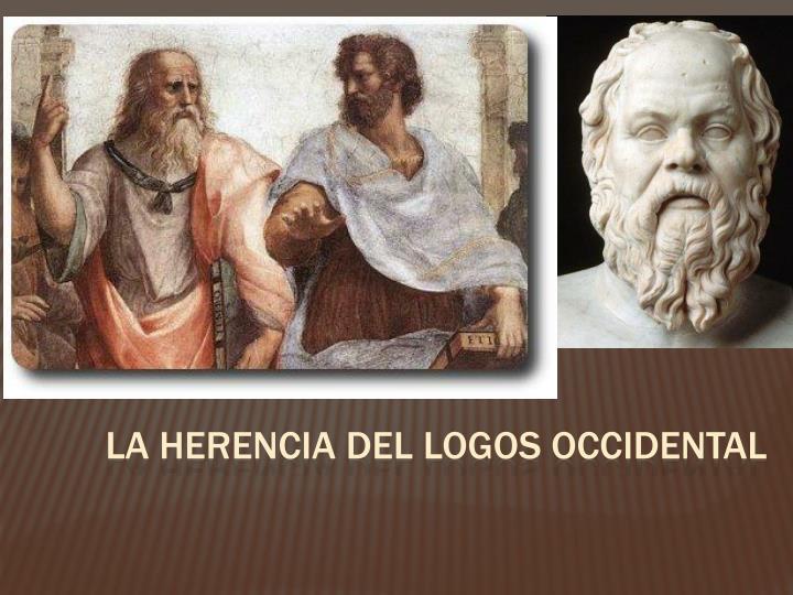 La herencia del logos occidental