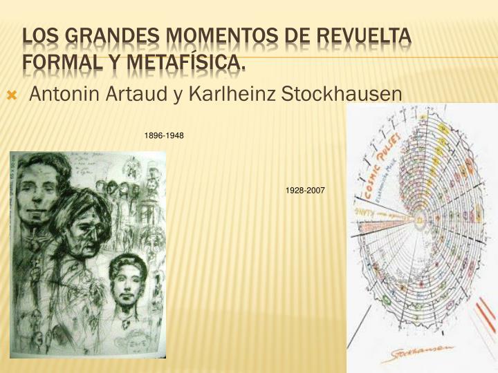 Antonin Artaud y Karlheinz Stockhausen