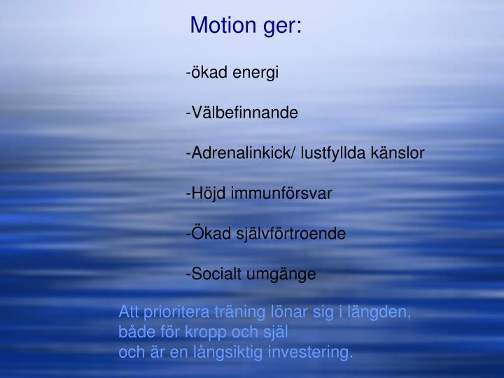 Motion ger: