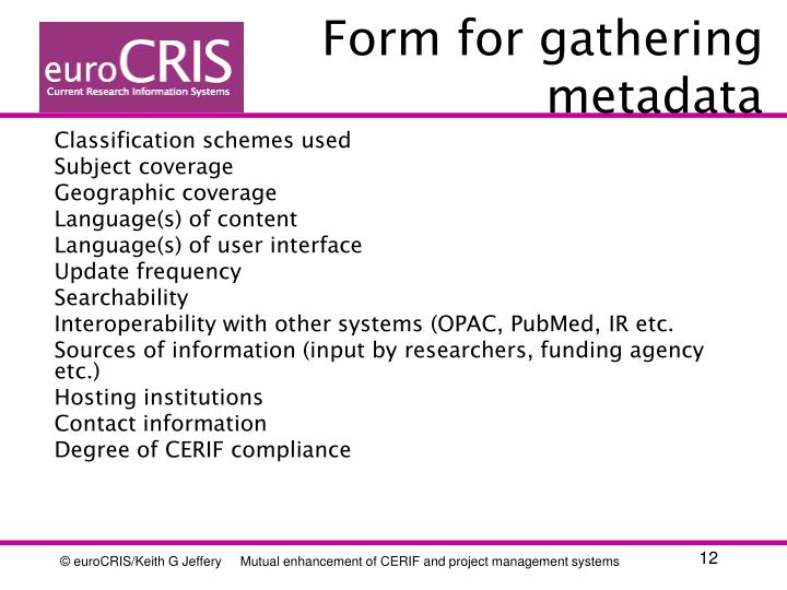 Form for gathering metadata