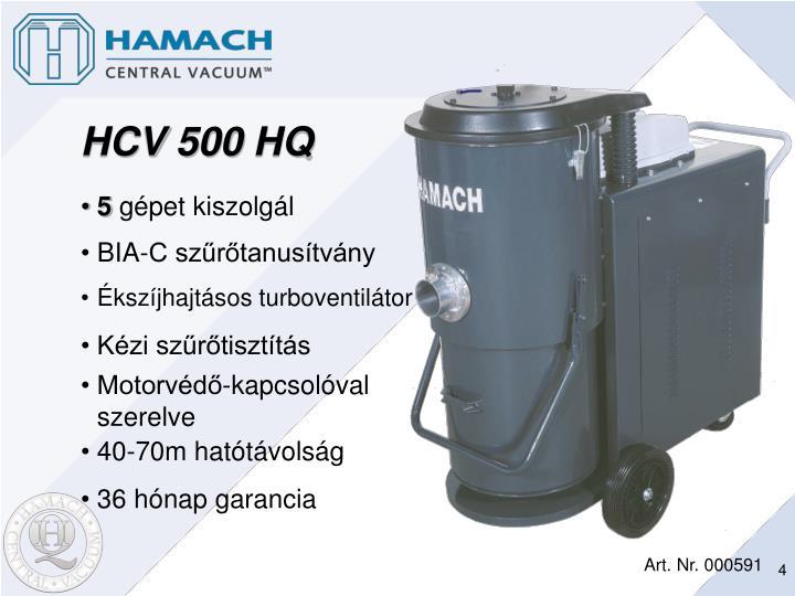 HCV 500 HQ