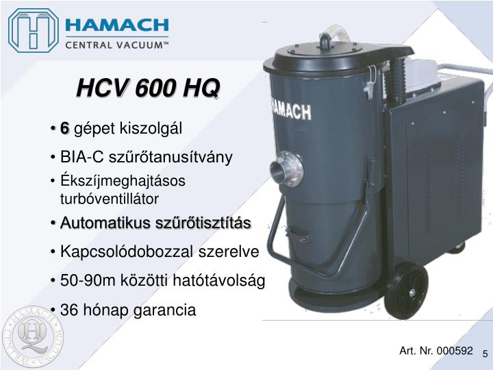 HCV 600 HQ