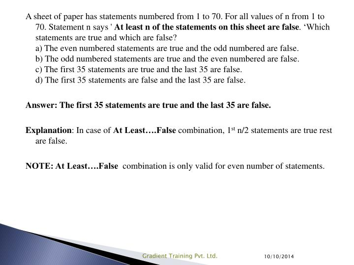 A sheet of paper has statements numbered from 1 to 70. For all values of n from 1 to 70. Statement n says '