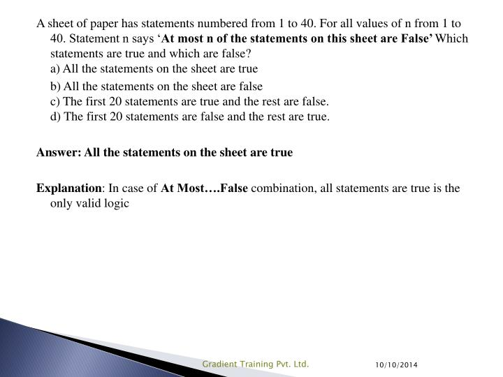 A sheet of paper has statements numbered from 1 to 40. For all values of n from 1 to 40. Statement n says '