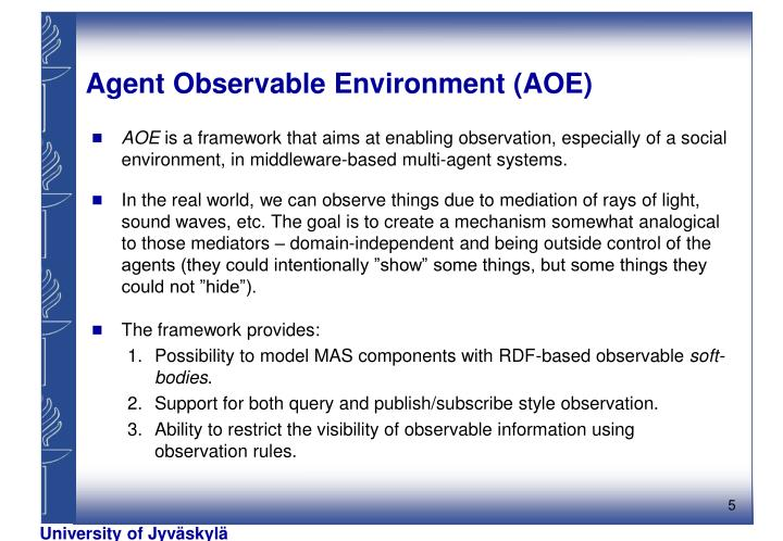 Agent Observable Environment (AOE)