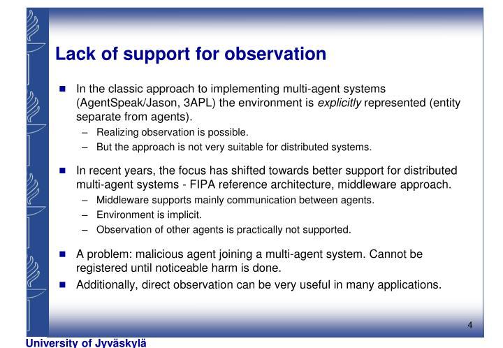 Lack of support for observation
