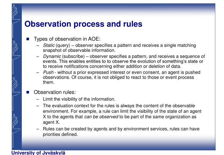 Observation process and rules