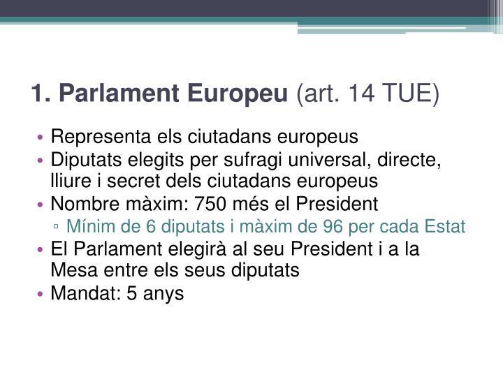 1. Parlament Europeu