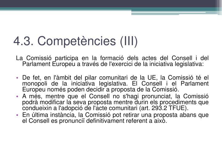 4.3. Competències (III)