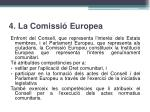 4 la comissi europea