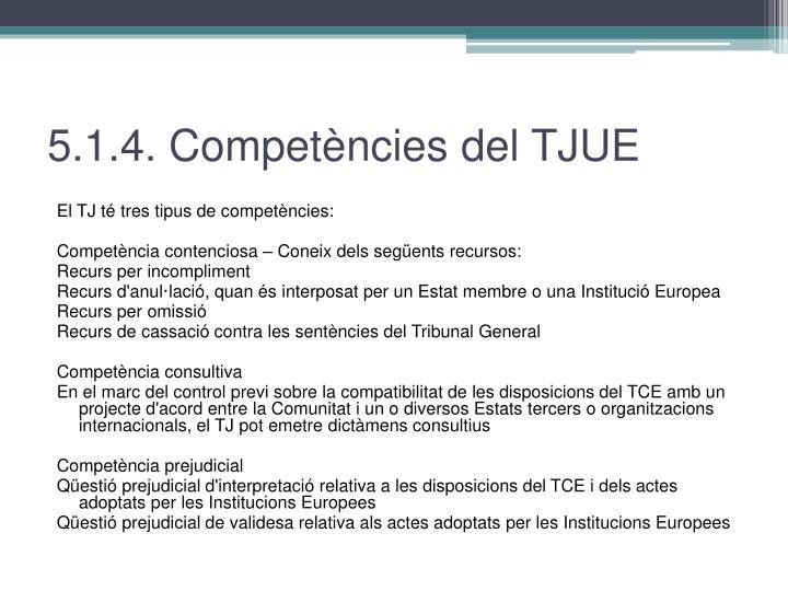 5.1.4. Competències del TJUE