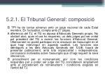5 2 1 el tribunal general composici