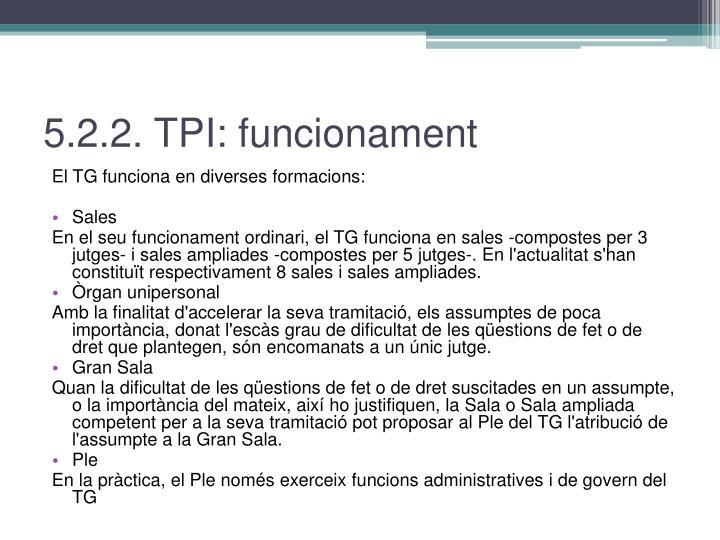 5.2.2. TPI: funcionament