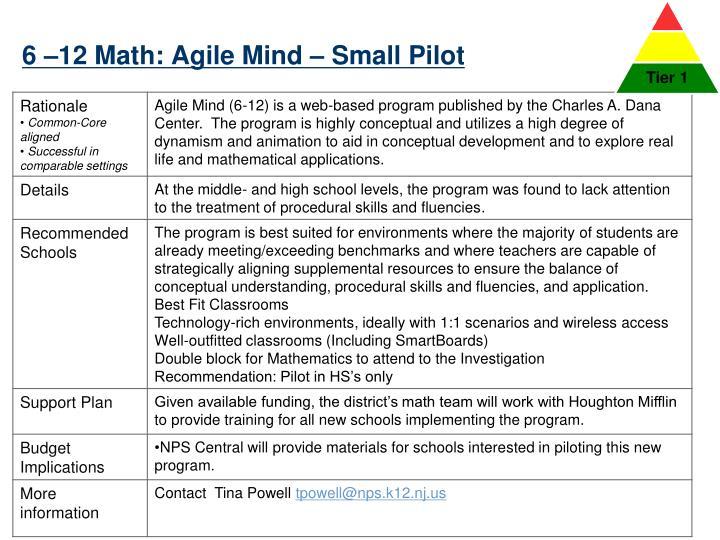 6 –12 Math: Agile Mind – Small Pilot
