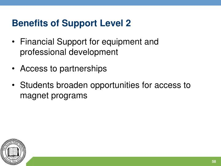 Benefits of Support Level 2