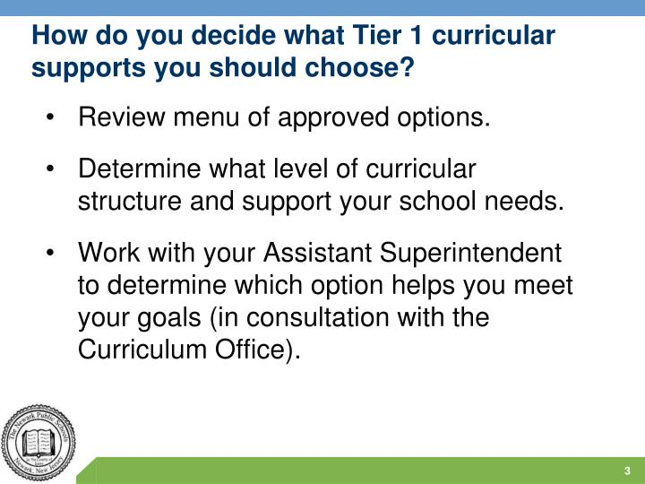 How do you decide what tier 1 curricular supports you should choose