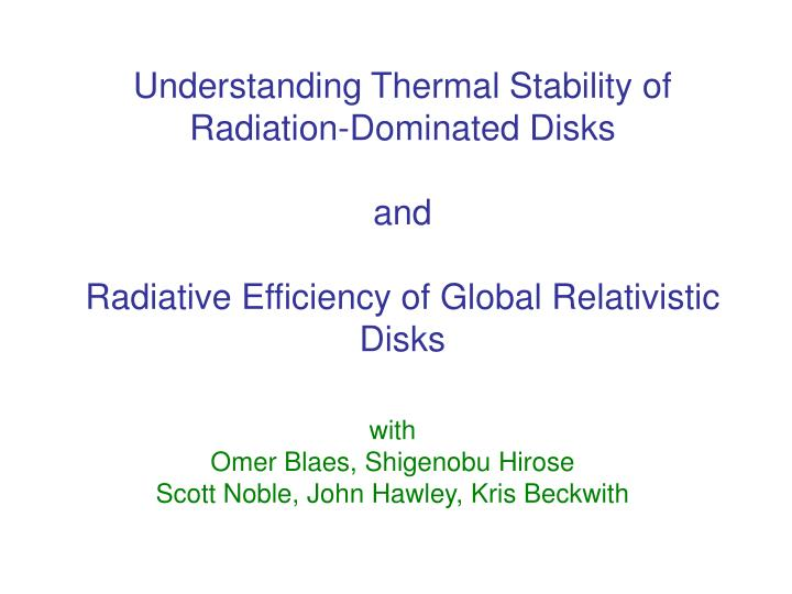 Understanding Thermal Stability of Radiation-Dominated Disks