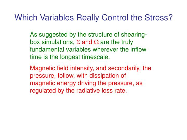 Which Variables Really Control the Stress?