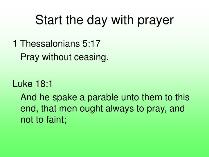 Start the day with prayer