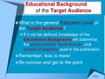 educational background of the target audience