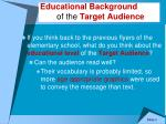 educational background of the target audience1