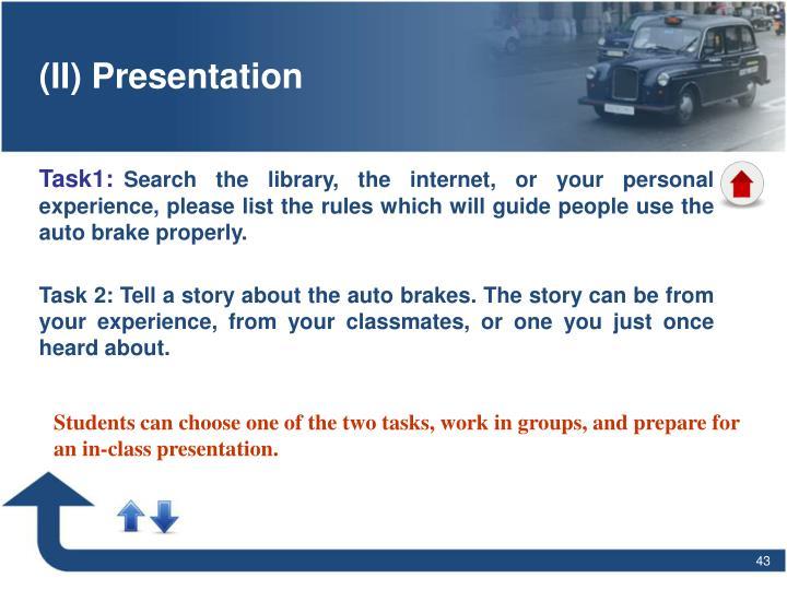 (II) Presentation