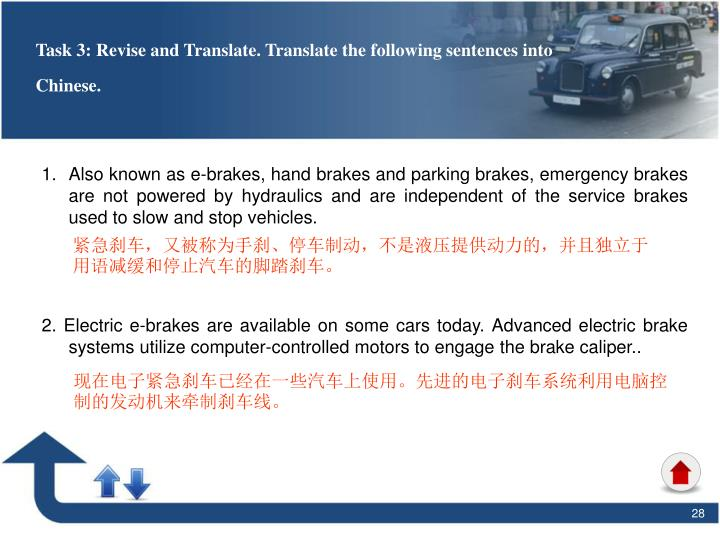 Task 3: Revise and Translate. Translate the following sentences into Chinese.