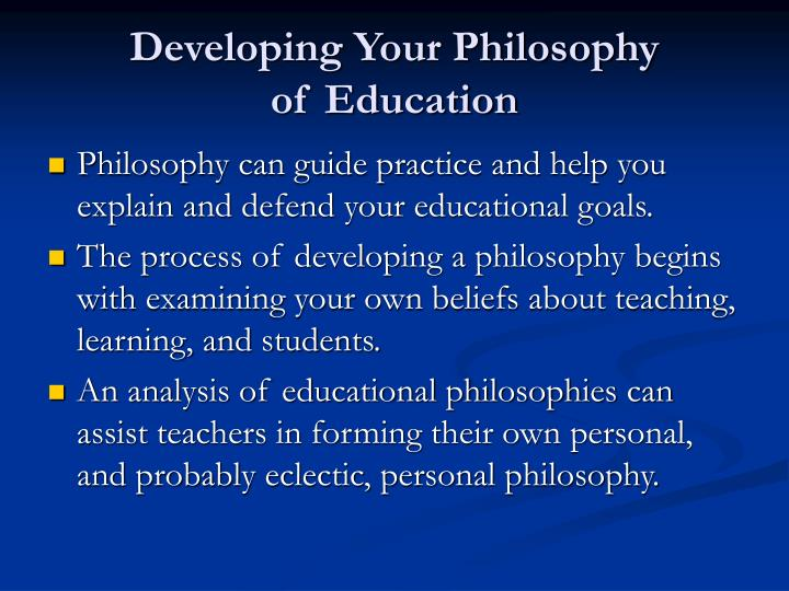 Developing Your Philosophy