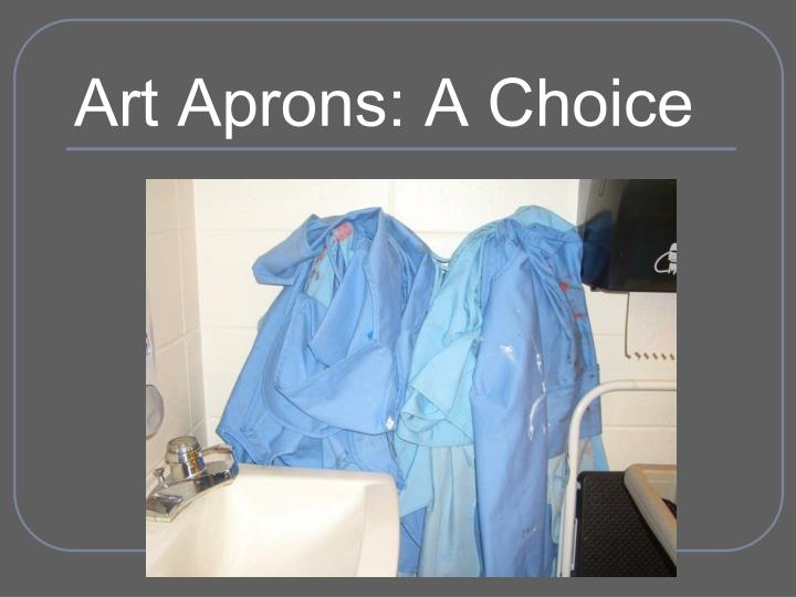 Art Aprons: A Choice