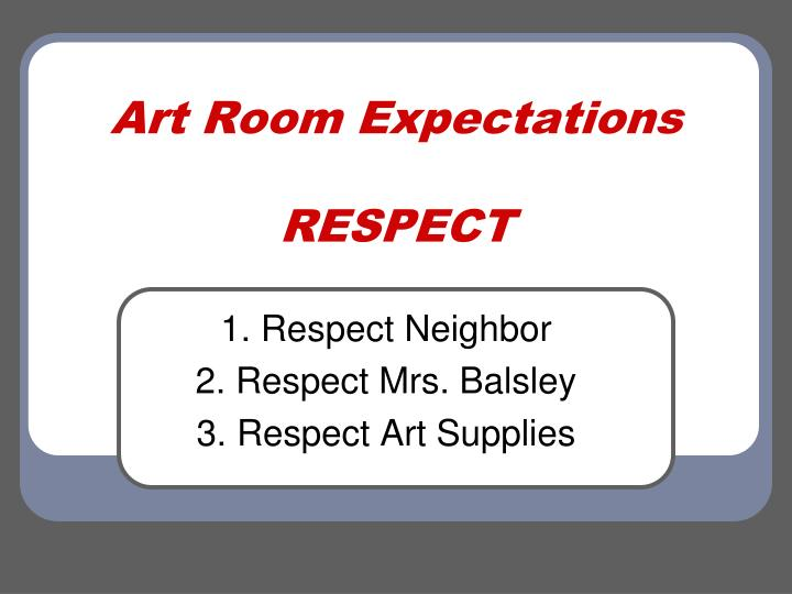 Art Room Expectations