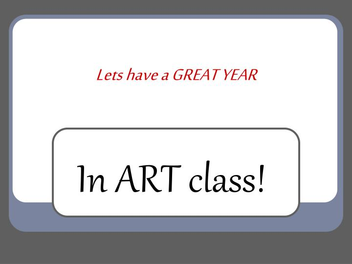 Lets have a GREAT YEAR