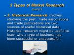 3 types of market research cont d1