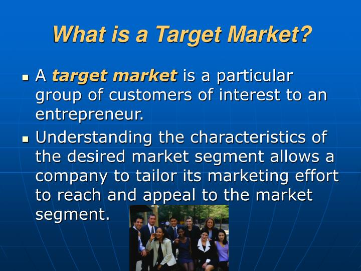 What is a Target Market?